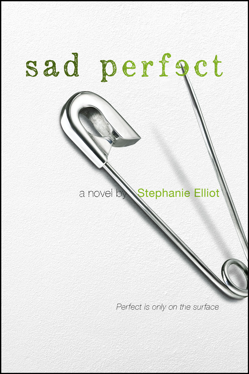 Sad Perfect (Coming February 2017)